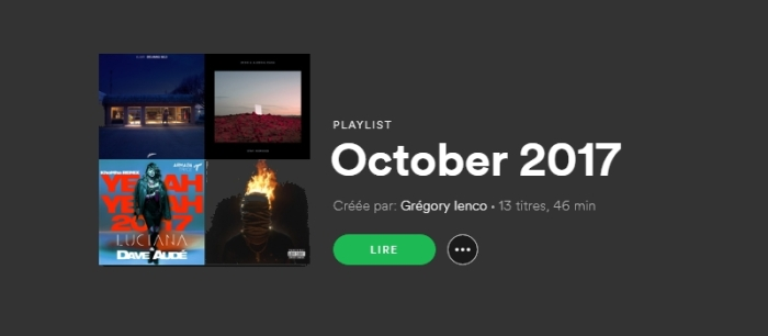 La Playlist #4 – Octobre 2017